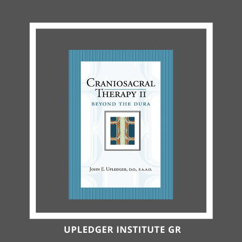 Craniosacral Therapy II, Beyond the Dura